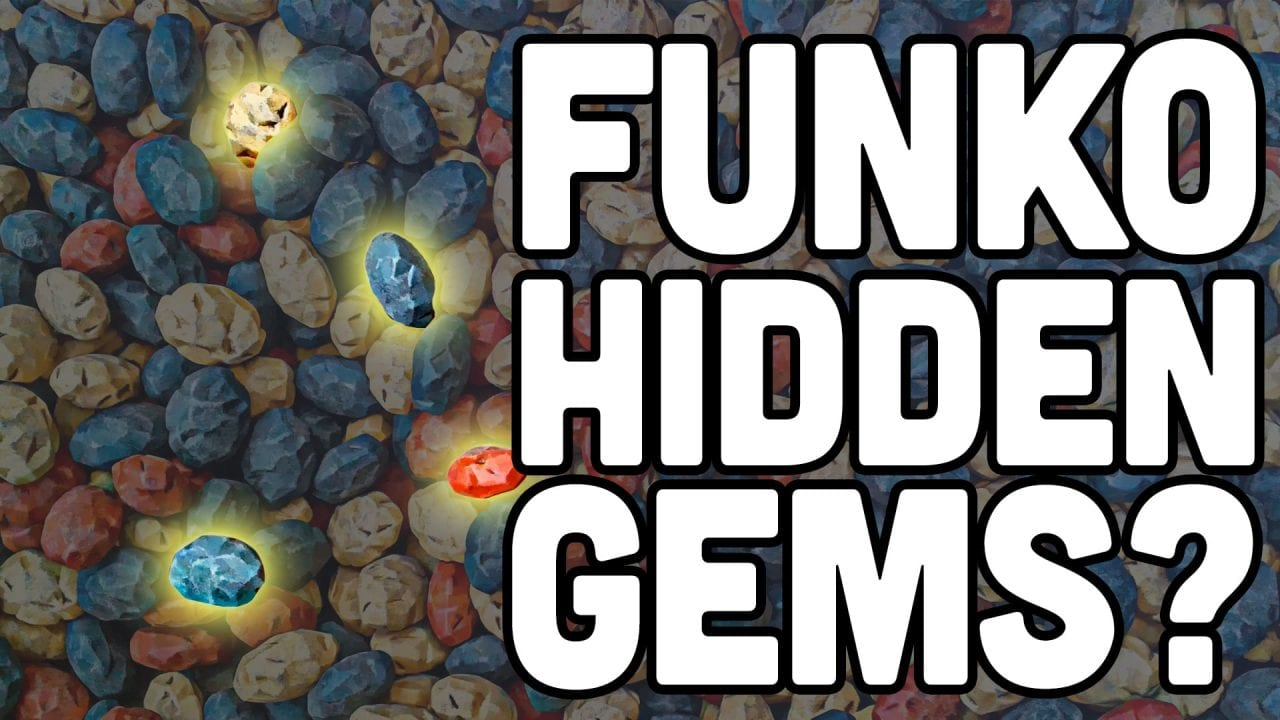 PCA Podcast EP 74 - Funko Hidden Gems