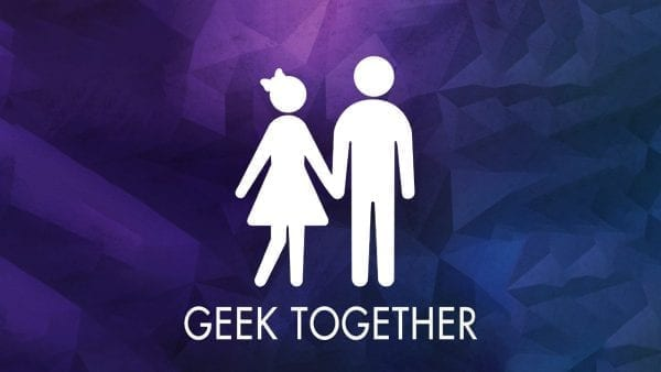 EP096 – The Collectors Series: Geek Together Podcast